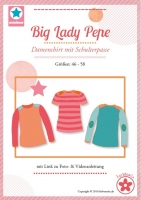 Big Lady Pepe Shirt m. Schulterpasse Schnittmuster